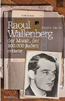 "Danny Smith: ""Raoul Wallenberg"""