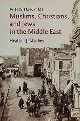 A History of Muslims, Christians, and Jews in the Middle East'